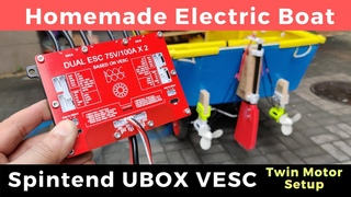 Homemade Electric Boat Installing Twin Motors with Spintend UBOX VESC
