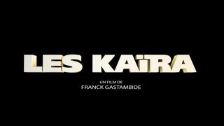 Les Kaïra (2012) Streaming Gratis VF