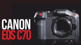 Canon EOS C70   Камера c идеальными цветами