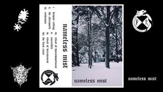 Nameless Mist - Nameless Mist (full album, 2021)
