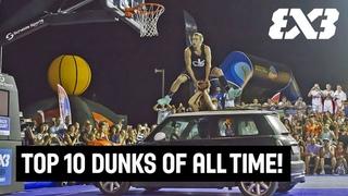 Top 10 Dunks of All Time | FIBA 3x3