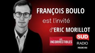 """François Boulo : """"Il y aura une révolution en France !"""""""