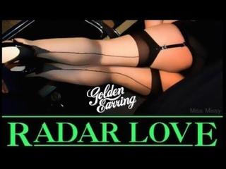 Golden Earring ~ Radar Love (extended) 1973
