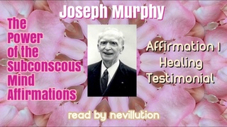 1a) HEALING TESTIMONIAL by Joseph Murphy (Read by Lila) Pt 1/3