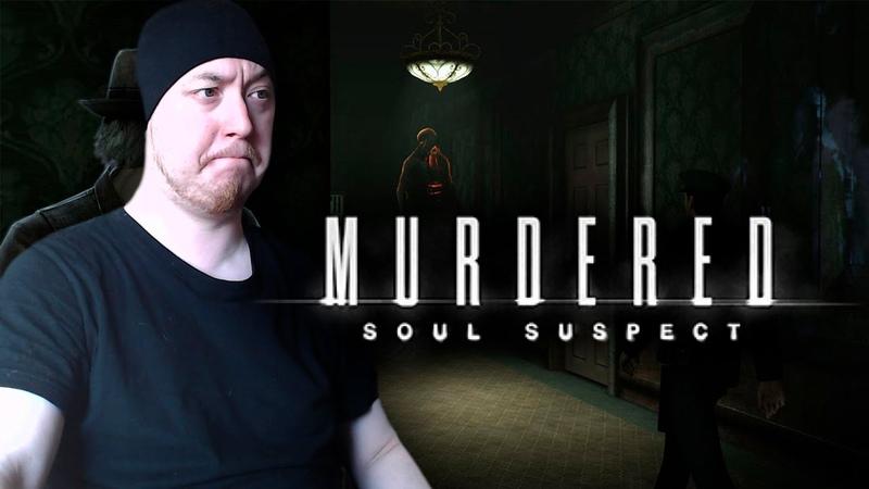 BlackCat ► Let's Play ► Murdered Soul Suspect ► Дом с привидениями 2
