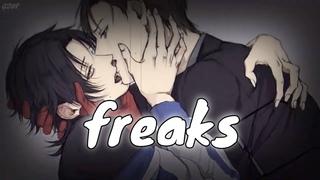 【Nightcore】 Freaks [deeper version/lyrics]