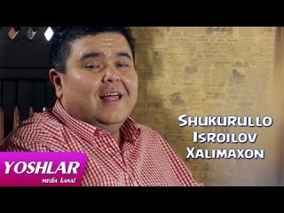 Shukurullo Isroilov - Xalimaxon   Yangi uzbek klip 2014