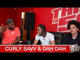 Curly Savv & Dah Dah on 50 Cent Co-Sign; Being Famous In High School; Millions of Views