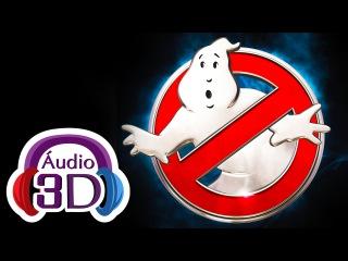 Ray Parker Jr - Caça Fantasmas - Ghostbusters (Theme) - AUDIO 3D (TOTAL IMMERSION)