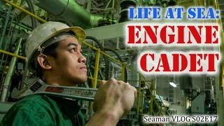 Engine Cadet : Life at Sea   Seaman Vlog
