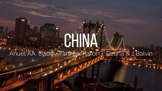 China - Anuel AA, Daddy Yankee, Karol G, Ozuna & J Balvin (Letra - Lyric's) | Music World