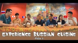Siêu Hài Hước: Người nước ngoài Review món ăn Nga bằng tiếng Việt!??