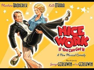 Nice Work If You Can Get It Бродвей 2012 год (Мэтью Бродерик, Келли О'Хара)
