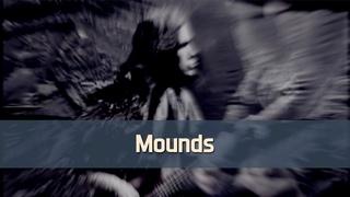 Eternal Wanderers — Mounds [Music video]